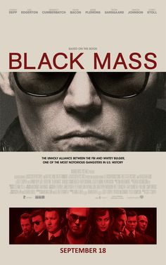 Black Mass - Movie poster ahead of the release of the Johnny Depp gangster film #GangsterMovie #GangsterFlick