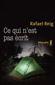 Métailié - Ce qui n'est pas écrit de Rafael REIG