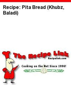 Recipe: Pita Bread (Khubz, Baladi) - Recipelink.com