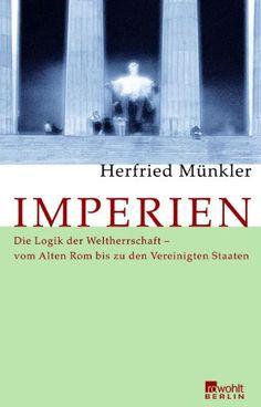 Medienhaus: Herfried Münkler -  Imperien: Die Logik der Welthe...
