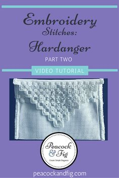 In the second half of the hardanger embroidery video tutorial series, see how the hardanger envelope progresses to the finished product. It's a great little project for beginners!