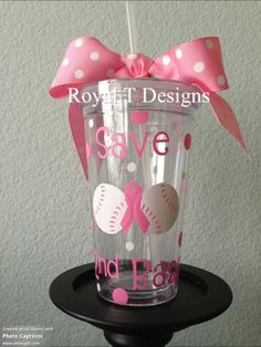 Save 2nd Base! Support Breast Cancer Awareness Tumbler $15