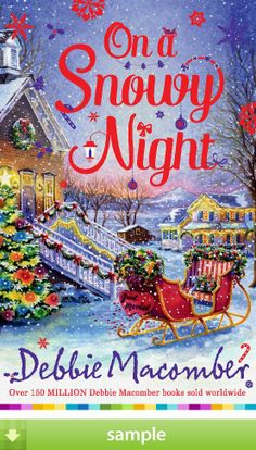 'On a Snowy Night' by Debbie Macomber - Download a free ebook sample and give it a try! Don't forget to share it, too.