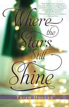 Where the Stars Still Shine by Trish Doller. Click on the cover to see if the book's available at Otis Library.