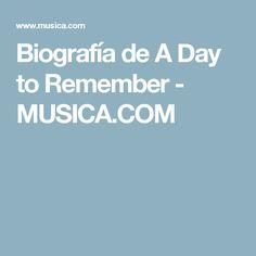 Biografía de A Day to Remember - MUSICA.COM