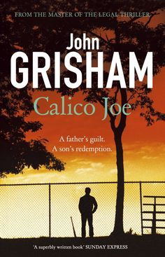 """Read """"Calico Joe"""" by John Grisham available from Rakuten Kobo. 'No one does it better than Grisham' - Telegraph A father's guilt. A son's redemption. Thirty years have passed since el. John Grisham Books, Joe Johns, Free Ebooks Online, Good Essay, What Really Happened, Paranormal Romance, Great Stories, Writing A Book, New Books"""