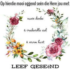 Lekker Dag, Goeie More, Good Morning Wishes, Afrikaans, Qoutes, Cocktail Recipes, Kos, Verses, Motivation