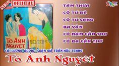 Tô Ánh Nguyệt - Cải Lương Kinh Điển - Tám Thưa , Cô Tư Bé , Cô Năm Cần Thơ