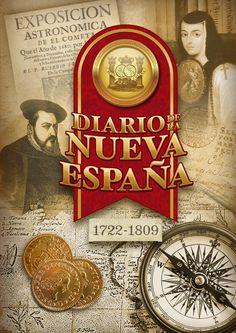Diario de la Nueva España  Historia del virreinato de la Nueva España