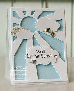 Wait for the Sunshine.  Patterned Paper : My Favorite Things Stamps Teaser Day #5