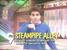Steam Pipe Alley - I don't know what channel I watched this on - it was out of New Jersey