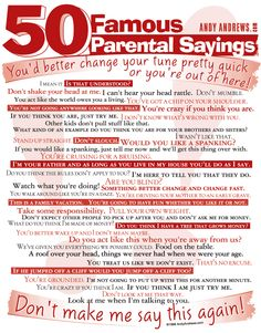 50 famous Parental Sayings from andyandrews.com #sayings #parents #parental