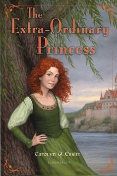 The Extra-Ordinary Princess -- the coming of age tale of a young princess who must find the courage to save her kingdom