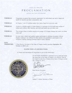 Oregon Governor Kate Brown's proclamation recognizing Diaper Need Awareness Week (Sept. 28 - Oct. 4, 2015)  #DiaperNeed  www.diaperneed.org