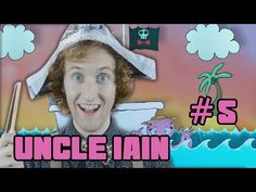 Uncle Iain Ep5 Chumps Ahoy - YouTube