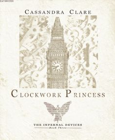 Danger and betrayal, secrets and enchantment in the breathtaking conclusion of the Infernal Devices trilogy.