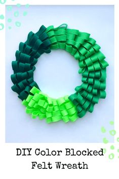 This green felt color blocked wreath is perfect for St. This green felt color blocked wreath is perfect for St. Felt Wreath, Diy Wreath, Wreaths, Diy Projects Cans, Cool Diy Projects, St Patricks Day Crafts For Kids, Crafts To Make, Diy Crafts, Heart Place