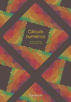 La presente monografía consta de ocho primeros temas que constituirían un curso básico de Análisis Numérico. En ellos encontramos una breve introducción de esta parte de la Matemática Aplicada más siete capítulos que presentan los métodos numéricos más conocidos para la aproximación de sistemas lineales y no lineales de ecuaciones, interpolación y ... http://www.paraninfo.es/catalogo/9788428332682/calculo-numerico http://rabel.jcyl.es/cgi-bin/abnetopac?SUBC=BPSO&ACC=DOSEARCH&xsqf99=1764954+
