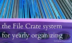 Yearly planning with a file crate system | Simple Mom: I never know how to put one of these systems to work, but this is a perfect explanation! FINALLY an end to the countertop paper clutter! This would work so much better for me than a binder.