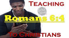 The Israelites: Teaching Romans 6:4 To Christians