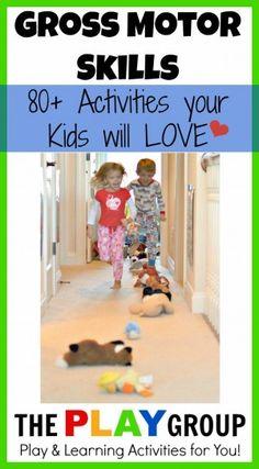 a huge collection of indoor and outdoor gross motor skills activities kids will LOVE