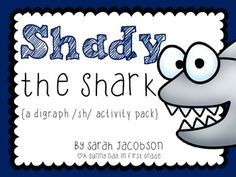 Shady the Shark {FREE mini pack to study the /Sh/ digraph!}