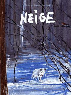 Bienvenue en hiver avec ces illustrations sublimes de G. Solotareff sur une histoire d'Olga Lecaye