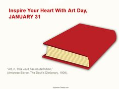 Inspire Your Heart with Art Day January 31 #ArtDay
