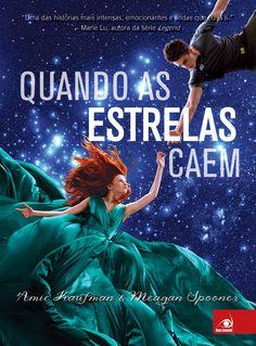 Editora Novo Conceito lançará, Quando as estrelas caem, de Amie Kaufman e Meagan Spooner - Cantinho da Leitura