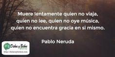 Muere - Neruda