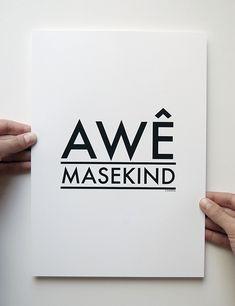 """Awê masekind"" Print by Boerdha Ontwerp  |  http://www.boerdha.com/"