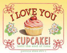 """""""I Love You Cupcake"""""""