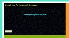 Patrick Daughlin posted Natural cure for peripheral neuropathy. Views 153148.