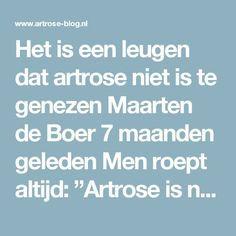"""Het is een leugen dat artrose niet is te genezen Maarten de Boer 7 maanden geleden Men roept altijd: """"Artrose is niet te genezen."""" Maar dat is dus helemaal niet waar. Sinds 1991 is het mogelijk om kraakbeen terug te laten groeien in versleten gewrichten. Na een behandeling kunnen mensen met een versleten gewricht zonder enige beperking van hun leven genieten. Je kan afvragen: """"Waarom horen wij dan zo weinig dan over de successen van regeneratieve geneeskunde bij artrose?"""" Dat zal ik je e..."""