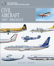 Civil Aircraft: The Essential Aircraft Identification Guide by Paul E Eden is the definitive study of civil aircraft, ranging from the early experiments to pioneering air routes, the post-war aviation boom and continuing up to the latest commercial airliners.
