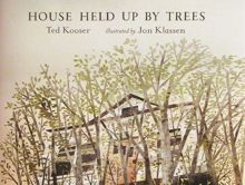 Momo celebrating time to read: The Hidden House by Martin Waddell illustrated by Angela Barrett and House held up by trees by Ted Kooser ill...