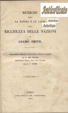 Ricerche sopra natura le cause della ricchezza delle nazioni 1851 Adam Smith *
