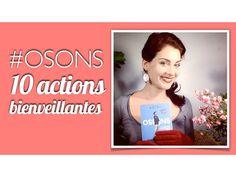 #OSONS 10 actions bienveillantes pour la Planète