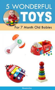 7 month old baby toys