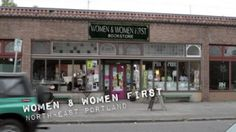 Women and Women First (In Other Words). 14 NE Killingsworth St, Portland. Watch #Portlandia - Customers Only on YouTube: http://youtu.be/msEfgBfXAW0 Feminist Bookstore: http://youtu.be/Ohk-Ey01c9k Click image to find location on Google Maps & details on each location from PopSurf. In Other Words Website: inotherwords.org Twitter: @iowbooks www.twitter.com/iowbooks