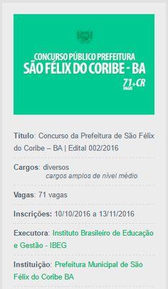 São Félix do Coribe abre Concurso Público para preencher 71 vagas no âmbito da Prefeitura Municipal.