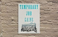 """Pete Railand """"Temporary Job Gains"""" for LET'S TALK ABOUT IT at Galerie F in Chicago"""