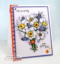 Daffodils stamp set by Power Poppy, card design by Cindy Lawrence.