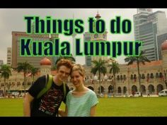 Kuala Lumpur Travel Video | Things to do in Kuala Lumpur | Top Attractions in Kuala Lumpur, Malaysia
