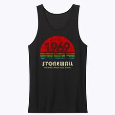 Stonewall 1969 The First Pride Was A Riot Tank Top Cheap Streetwear, Pink Brand, The One, Tank Man, Street Wear, Pride, Unisex, Tank Tops, Women