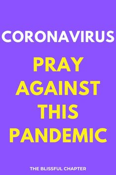Encouragement to pray against the Coronavirus pandemic. Prayer is one of the most potent weapons we have. God Prayer, Power Of Prayer, Bible Verses Quotes, Faith Quotes, Scriptures, New Year Motivational Quotes, Inspirational Quotes, Prayers For Healing, Powerful Prayers