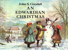 Vintage Kids' Books My Kid Loves: An Edwardian Christmas -----this was my first John Goodall book;the one that started my collection oh all his small, lovely,half-page picture books that so wonderfully depict times of England's past. Christmas Scenes, Christmas Past, Christmas Books, A Christmas Story, Vintage Christmas, Xmas, Christmas Readings, Victorian Christmas, Christmas Carol