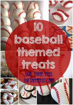 10 baseball themed treats perfect for any party, celebration or game day treat! Our Three Peas Baseball Birthday Party, First Birthday Parties, Boy Birthday, First Birthdays, Birthday Ideas, Softball Party, Sports Birthday, Baseball Themed Parties, Baseball Themed Baby Shower