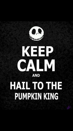 Keep Calm and Hail to the Pumpkin King - Tim Burton& Nightmare Before Christmas Estilo Tim Burton, Jack The Pumpkin King, Tim Burton Films, Christmas Frames, Funny Christmas, Christmas Art, Christmas Hallway, Christmas Things, Christmas Presents