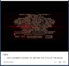 "WHY?? #aou #rdj <---Someone commented saying ""He's Tony Stark and he hacked the credits to prove it."" and I have to agree."